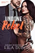 Undone Rebel ebook by