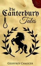 The Canterbury Tales 電子書 by Geoffrey Chaucer