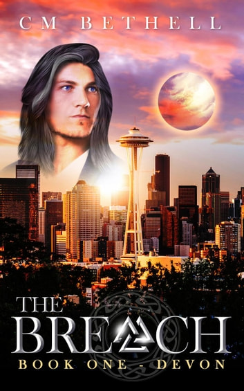 THE BREACH Book One Devon - The Guardian Series, #1 ebook by C. M. Bethell