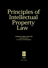 Principles of Intellectual Property Law ebook by Colston, Catherine
