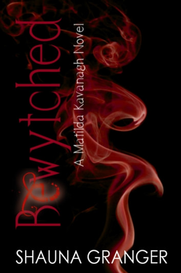 Bewytched ebook by Shauna Granger
