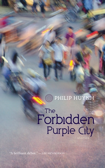 The Forbidden Purple City ebook by Philip Huynh