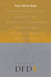 Your Life in Christ ebook by The Navigators