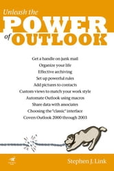 Power Outlook: Unleash the Power of Outlook 2003 ebook by Link, Stephen J.