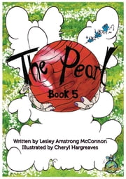 The Pearl: Book Five ebook by Lesley Armstrong McConnon