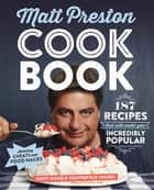 Cook Book - 187 recipes that will make you incredibly popular ebook by Matt Preston