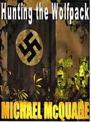 Hunting the Wolfpack ebook by Michael McQuade