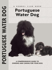 Portuguese Water Dog ebook by Paolo Correa,Carol Ann Johnson,Karen Taylor