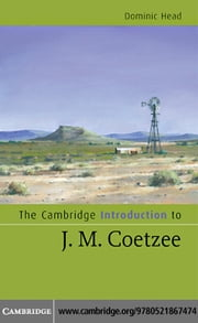 The Cambridge Introduction to J. M. Coetzee ebook by Head,Dominic