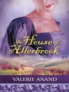 The House of Allerbrook ebook by Valerie Anand