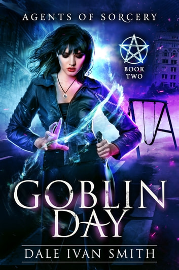 Goblin Day ebook by Dale Ivan Smith