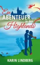 Ein Abenteuer in den Highlands ebook by Karin Lindberg