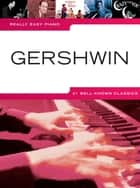 Really Easy Piano: Gershwin ebook by Wise Publications
