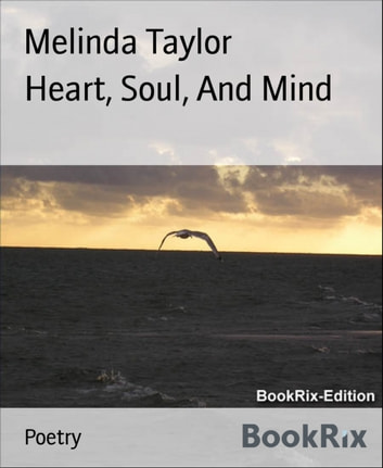 Heart, Soul, And Mind ebook by Melinda Taylor