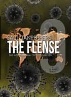 The Flense - 09 - The International Technothriller ebook by Saul Tanpepper