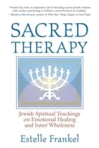 Sacred Therapy ebook by Estelle Frankel