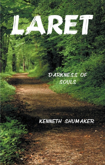 Laret - Darkness of Souls ebook by Kenneth Shumaker