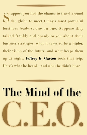 The Mind Of The CEO eBook by Jeffrey E. Garten