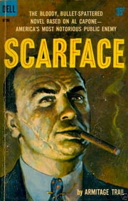 Scarface ebook by Armitage Trail