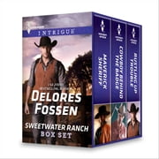 Delores Fossen Sweetwater Ranch Box Set - Maverick Sheriff\Cowboy Behind the Badge\Rustling Up Trouble ebook by Delores Fossen