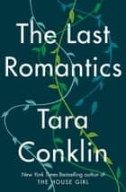 The Last Romantics ebooks by Tara Conklin