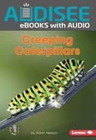Creeping Caterpillars ebook by Robin Nelson, Intuitive