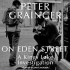 On Eden Street audiobook by Peter Grainger
