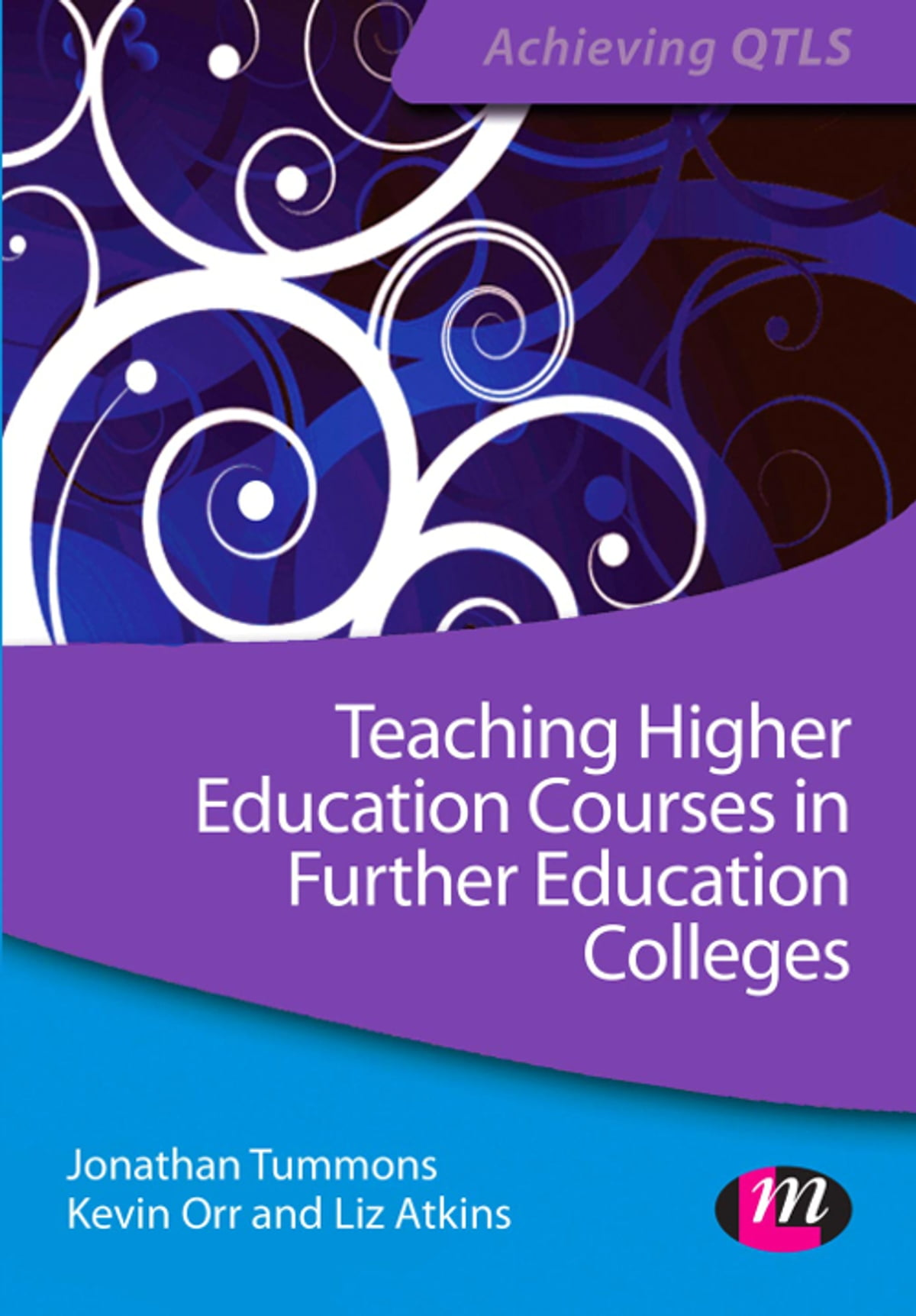 Teaching Higher Education Courses in Further Education Colleges eBook by  Jonathan Tummons - 9781446296011 | Rakuten Kobo