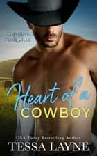 Heart of a Cowboy ebook by Tessa Layne