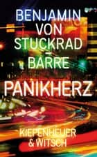 Panikherz ebook by Benjamin von Stuckrad-Barre