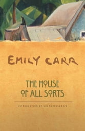 The House of All Sorts ebook by Emily Carr