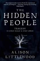 The Hidden People ebook by Alison Littlewood