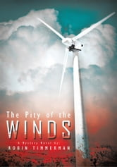 The Pity of the Winds ebook by Robin Timmerman