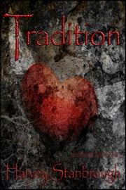 Tradition ebook by Harvey Stanbrough