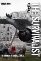 The Survivalist (Finest Hour) ebook by