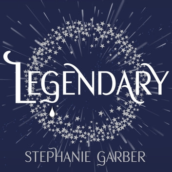 Legendary - The magical Sunday Times bestselling sequel to Caraval audiobook by Stephanie Garber