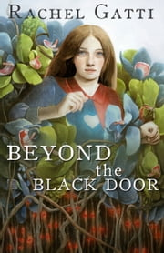 Beyond the Black Door ebook by Rachel Gatti
