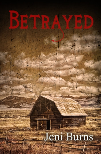 Betrayed ebook by Jeni Burns