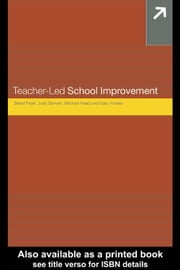 Teacher-Led School Improvement ebook by Frost, David