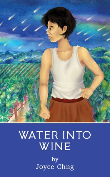 Water into Wine ebook by Joyce Chng