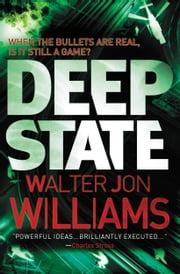 Deep State ebook by Walter Jon Williams
