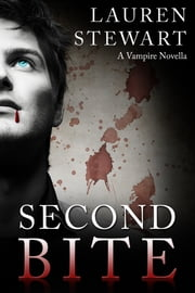 Second Bite - A Paranormal Novella ebook by Lauren Stewart