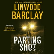 Parting Shot audiolibro by Linwood Barclay