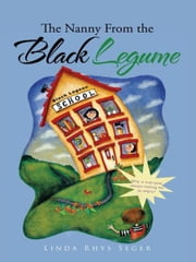 The Nanny From the Black Legume ebook by Linda Rhys Seger