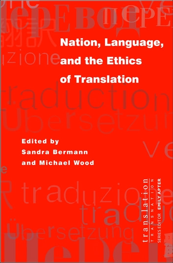 Nation, Language, and the Ethics of Translation 電子書 by