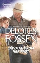 Lawman from Her Past eBook by Delores Fossen