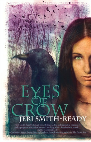 Eyes Of Crow (Aspect of Crow, Book 2) ebook by Jeri Smith-Ready