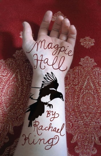 Magpie Hall ebook by Rachael King