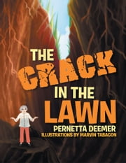 The Crack In The Lawn ebook by Pernetta Deemer