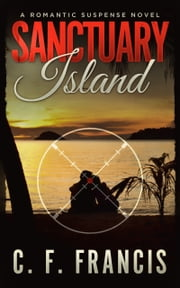 Sanctuary Island ebook by C. F. Francis